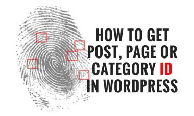 How-to-get-post-page-or-category-ID-in-WordPress